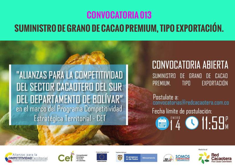 CONVOCATORIA 013 SUMINISTRO DE GRANO DE CACAO PREMIUM, TIPO EXPORTACIÓN.