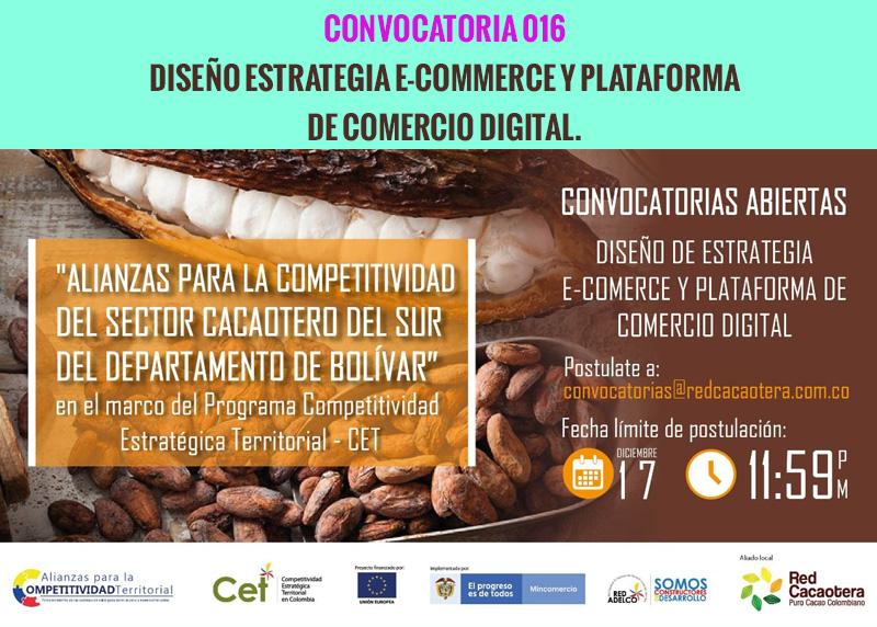 CONVOCATORIA 016 DISEÑO ESTRATEGIA E-COMMERCE Y PLATAFORMA DE COMERCIO DIGITAL.