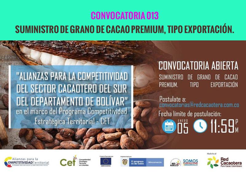 CONVOCATORIA 013 SUMINISTRO DE GRANO DE CACAO PREMIUM, TIPO EXPORTACIÓN.(Tercera Fecha)
