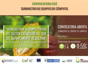 CONVOCATORIA 002 SUMINISTRO DE EQUIPOS DE CÓMPUTO. (Cuarta Fecha)